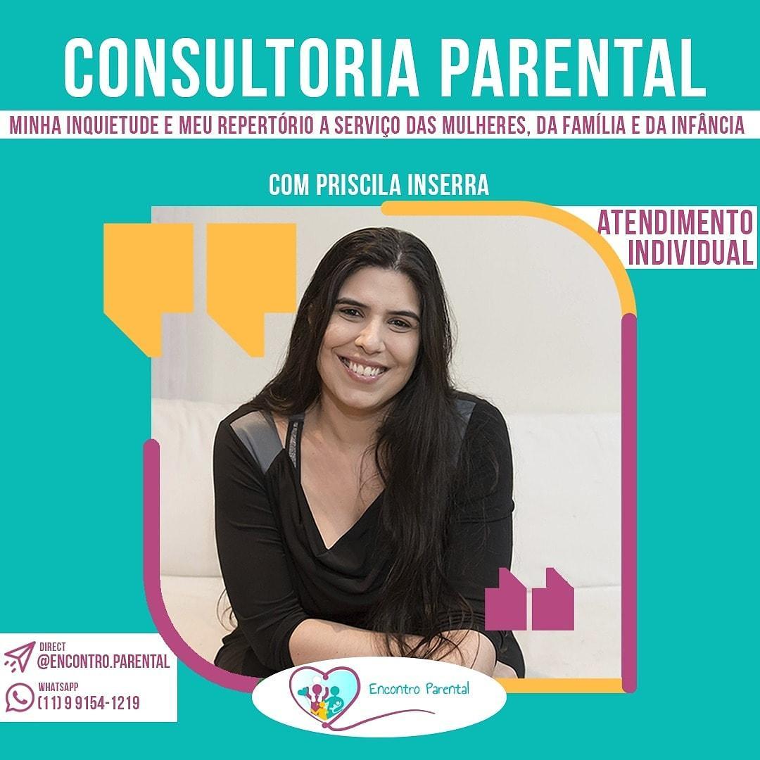 Consultoria Parental - Minha inquietude e meu repertório a serviço das mulheres, das familias e da infância!