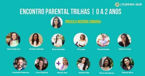 ENCONTRO PARENTAL TRILHAS de 0 a 02 ANOS